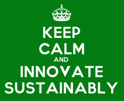 Keep-Calm-And-Innovate-Sustainably